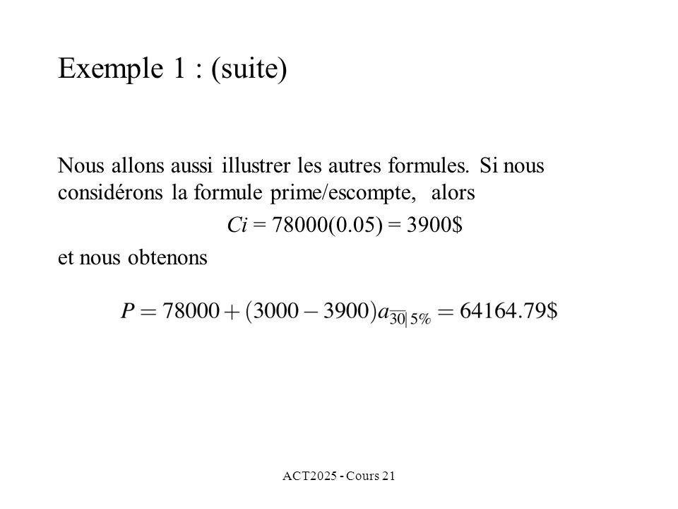 ACT2025 - Cours 21 Nous allons aussi illustrer les autres formules.