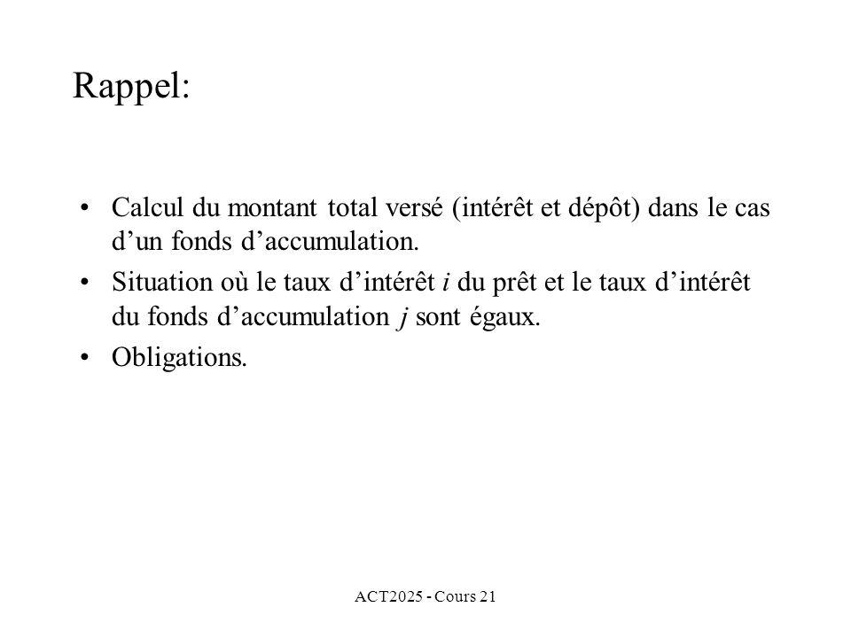 ACT2025 - Cours 21 Pour lobligation 4.50 Sep11 et avec notre hypothèse, la durée de vie est 7 semestres et il y aura 19 coupons.