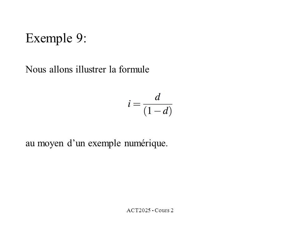 ACT2025 - Cours 2 Exemple 9: Nous allons illustrer la formule au moyen dun exemple numérique.
