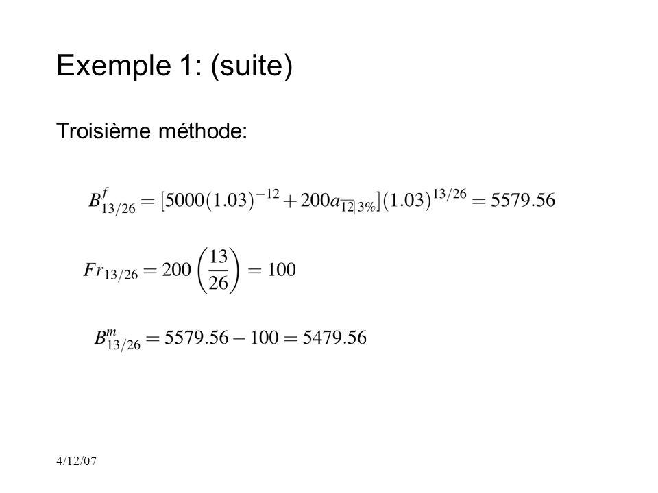 4/12/07 Exemple 1: (suite) Troisième méthode: