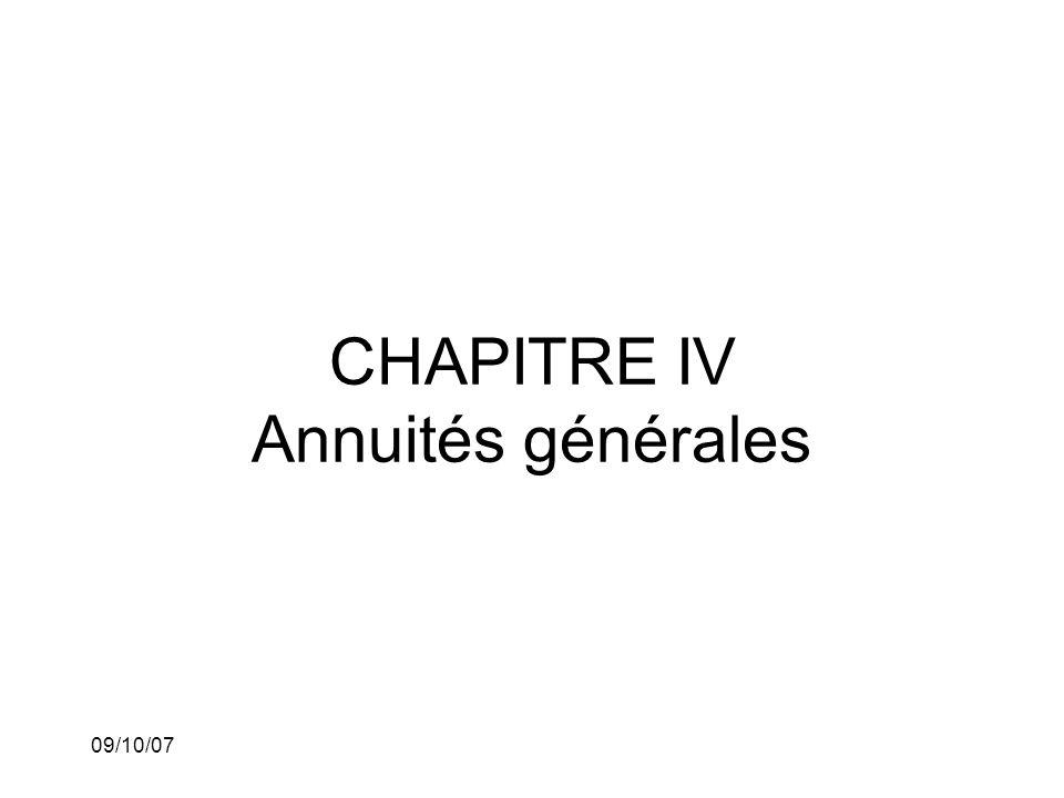 09/10/07 CHAPITRE IV Annuités générales