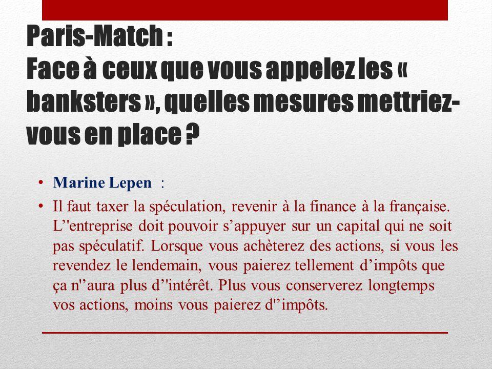 Paris-Match : Parmi les sympathisants frontistes, les ouvriers et employés vous plébiscitent.
