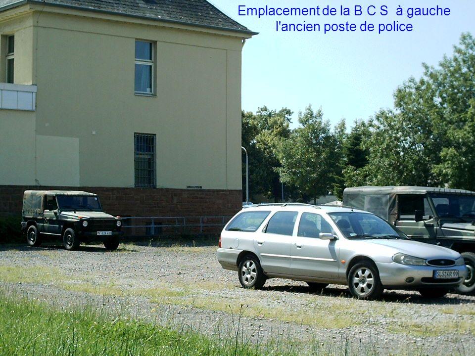 Emplacement de la B C S à gauche l ancien poste de police
