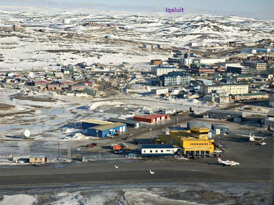 Iqaluit, Capitale du Nunavut (anciennement Frobisher Bay)