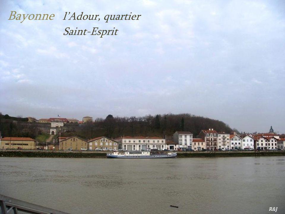Bayonne lAdour, quartier. Saint-Esprit