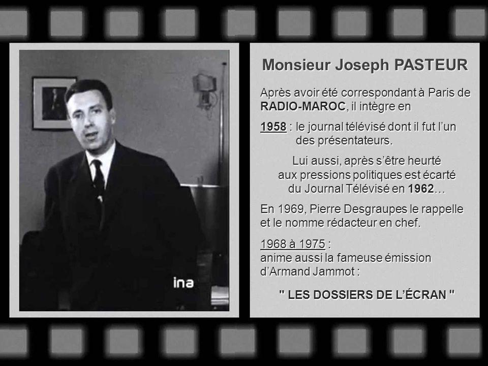 Monsieur Claude DARGET Un des pionniers du JT quil commença à présenter en 1957. Réputé pour ses commentaires souriants ou acides selon les journaux q