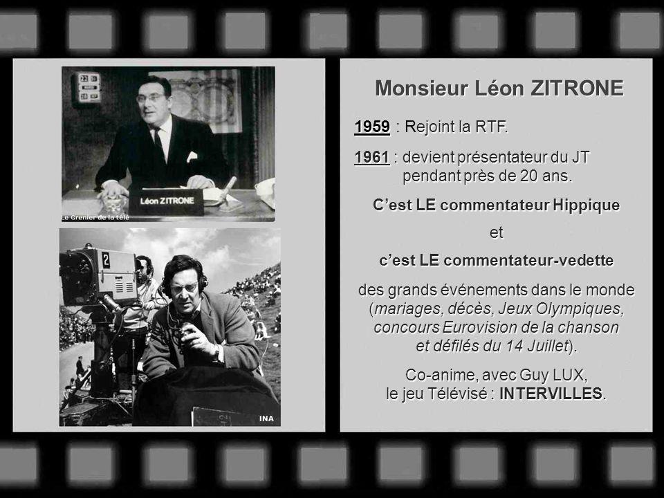 Monsieur Joseph PASTEUR Après avoir été correspondant à Paris de RADIO-MAROC, il intègre en 1958 : le journal télévisé dont il fut lun des présentateu