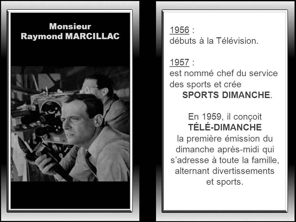 Entré à la télévision en 1955, il se distingua aussi lors des grandes soirées de catch du samedi soir, sur cette première chaîne ! En 1968, lui aussi