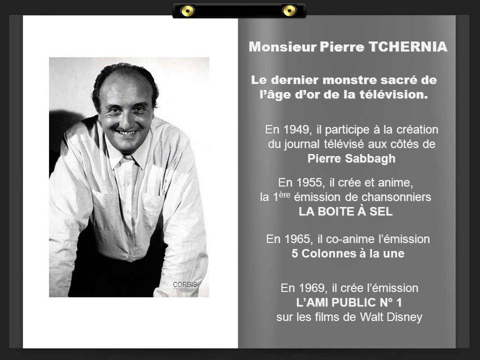 Monsieur Pierre BELLEMARE En 1954, avec Jacques ANTOINE, il crée lémission