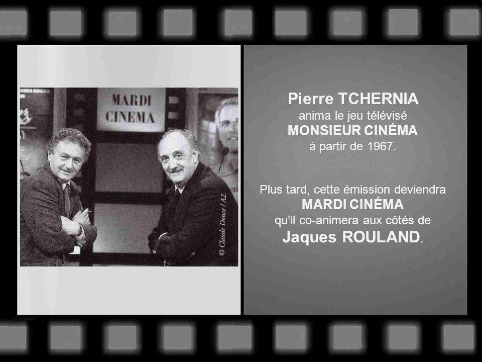 Monsieur Pierre TCHERNIA Le dernier monstre sacré de lâge dor de la télévision. En 1949, il participe à la création du journal télévisé aux côtés de P