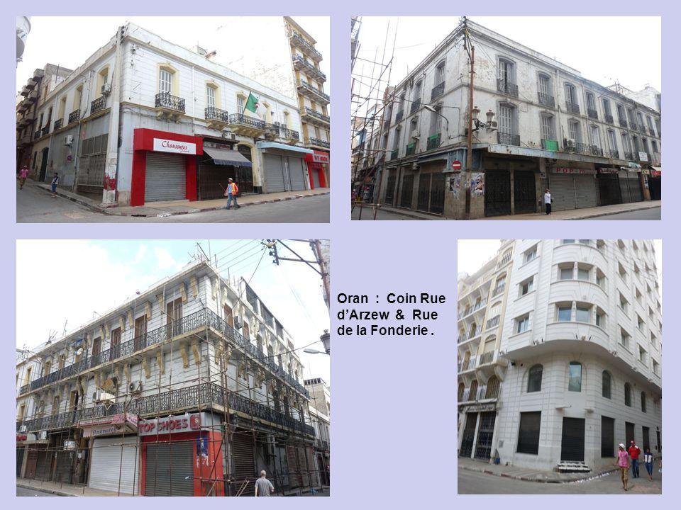 Oran : Rue dArzew : Rue de la Fonderie.