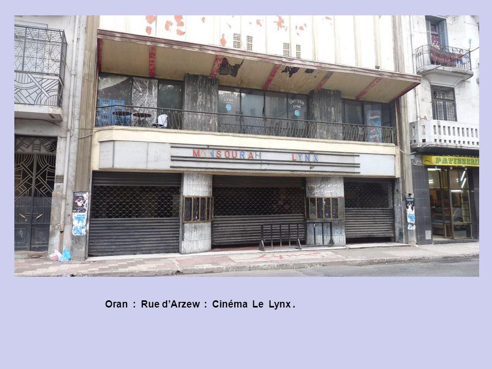Oran : Coin Rue dArzew & Rue de la Fonderie.