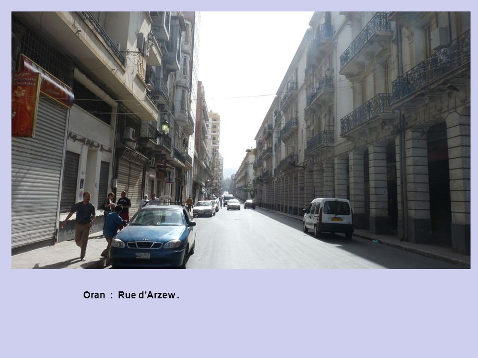 Oran : Rue dArzew. Centre ville