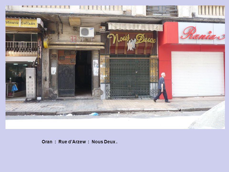 Oran : Rue dArzew.