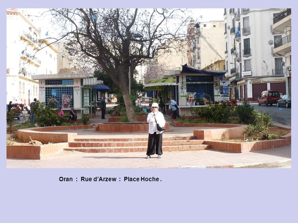 Oran : Rue dArzew : Place des Victoires.