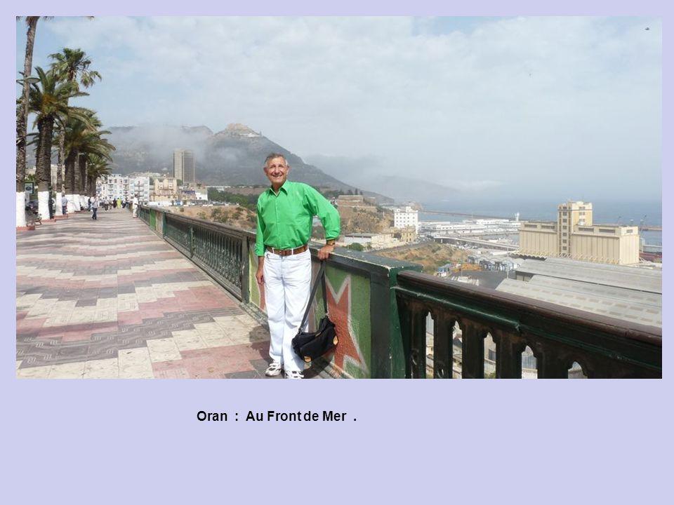 Oran : Le Front de Mer.
