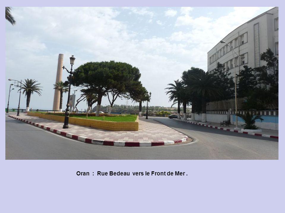 Oran : Rue Bedeau vers le Front de Mer.