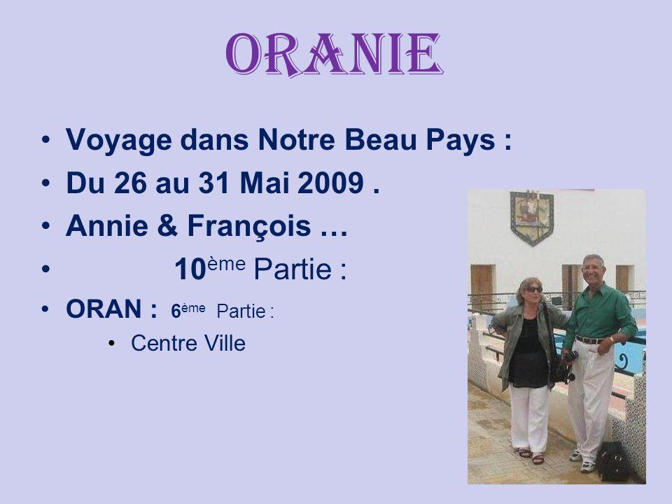 oranie Voyage dans Notre Beau Pays : Du 26 au 31 Mai 2009.
