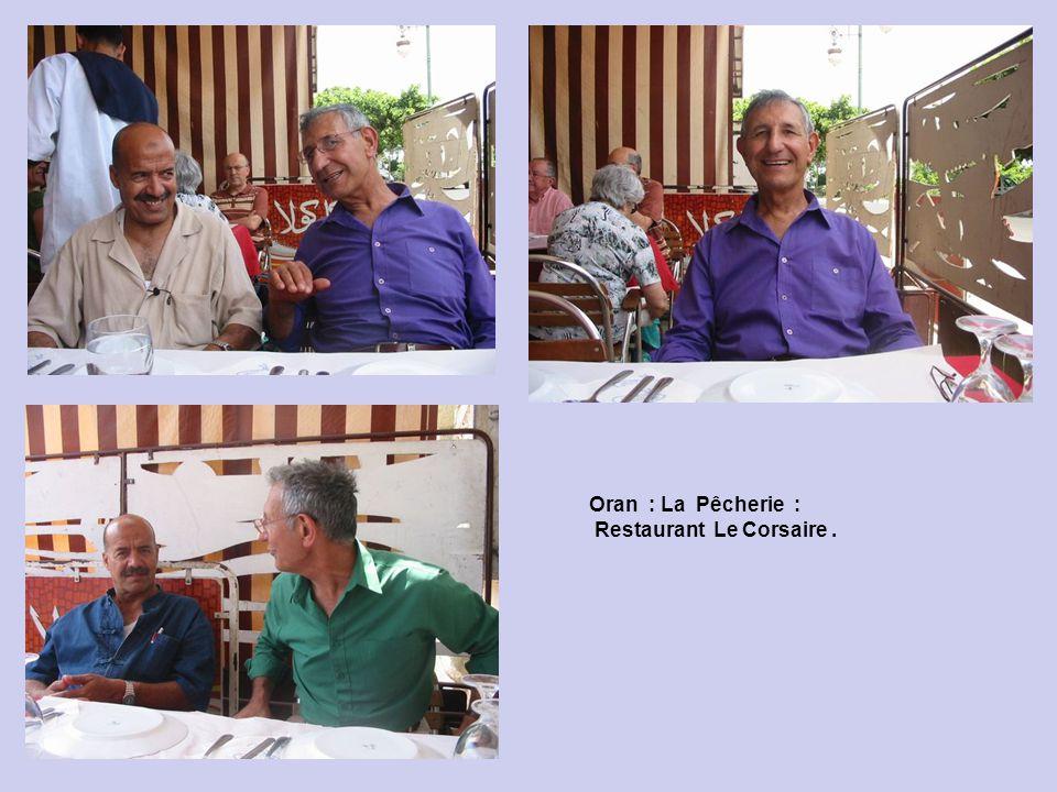Oran : La Pêcherie : Restaurant Safina - ( Le Bateau ).