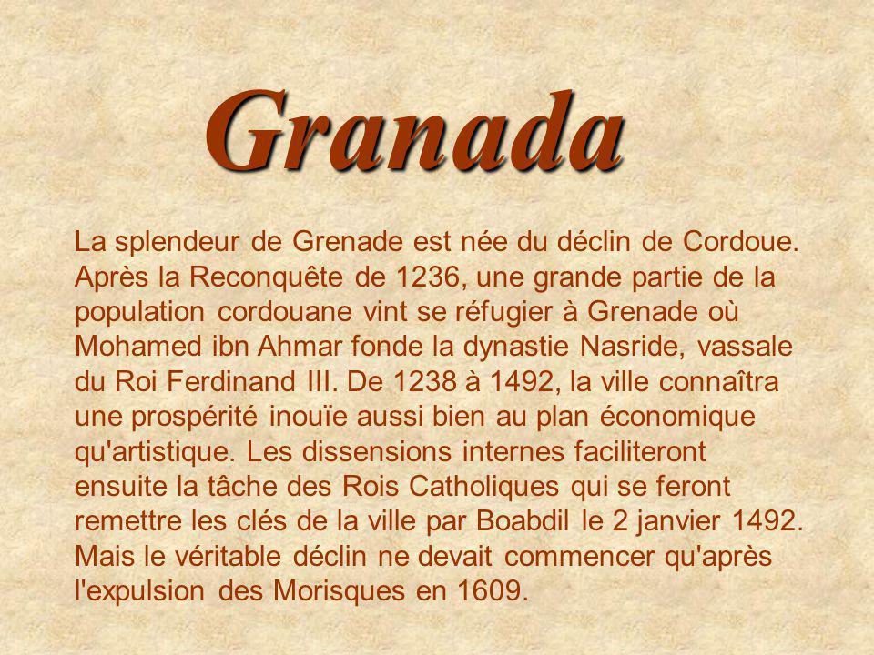 La splendeur de Grenade est née du déclin de Cordoue.