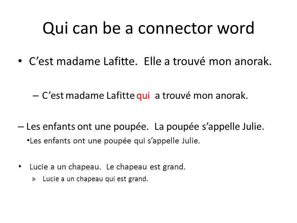Qui can be a connector word Guillaume apporte un cadeau.