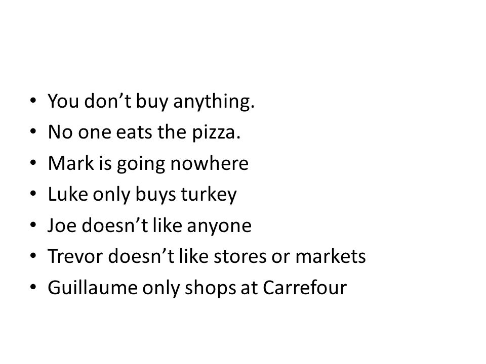 You dont buy anything.No one eats the pizza.