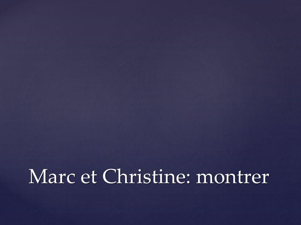 Marc et Christine: montrer