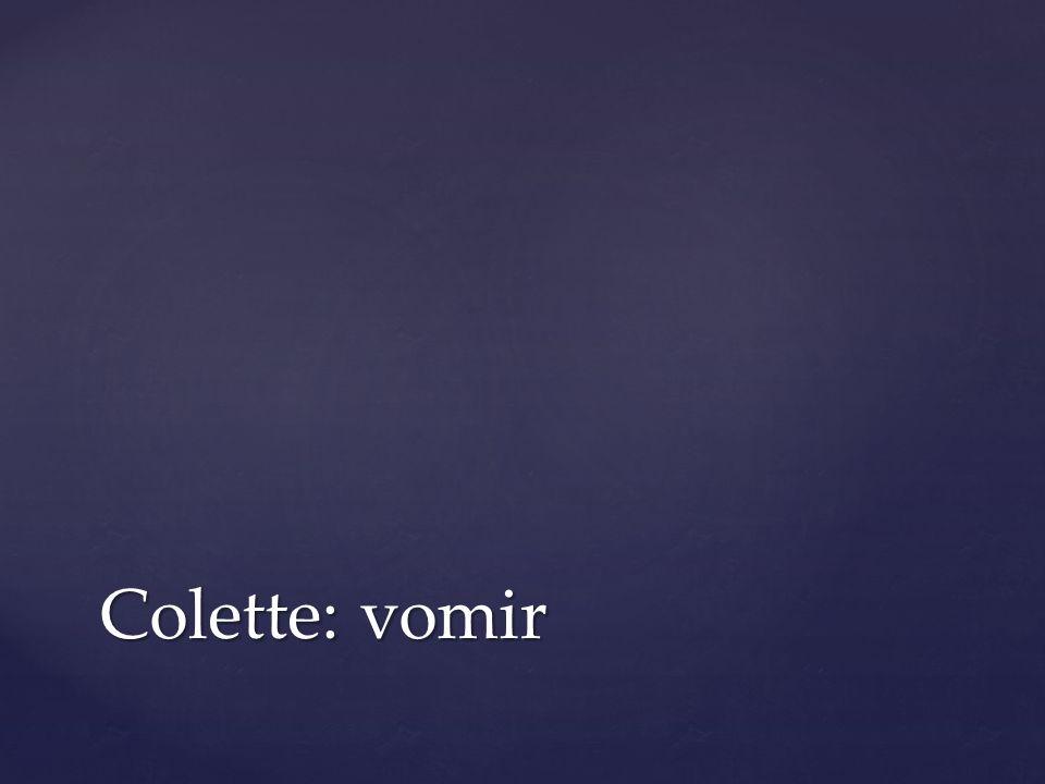 Colette: vomir