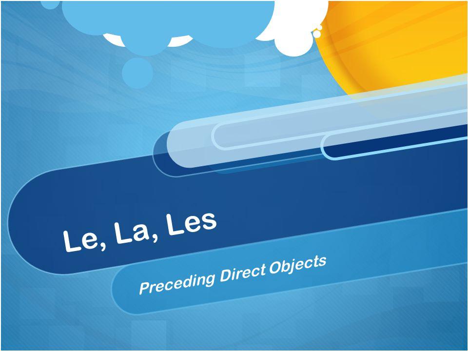 Each table needs a half sheet of paper with these words Leles bottes Lale bouton Lesla ceinture Achètele manteau Lanorak.
