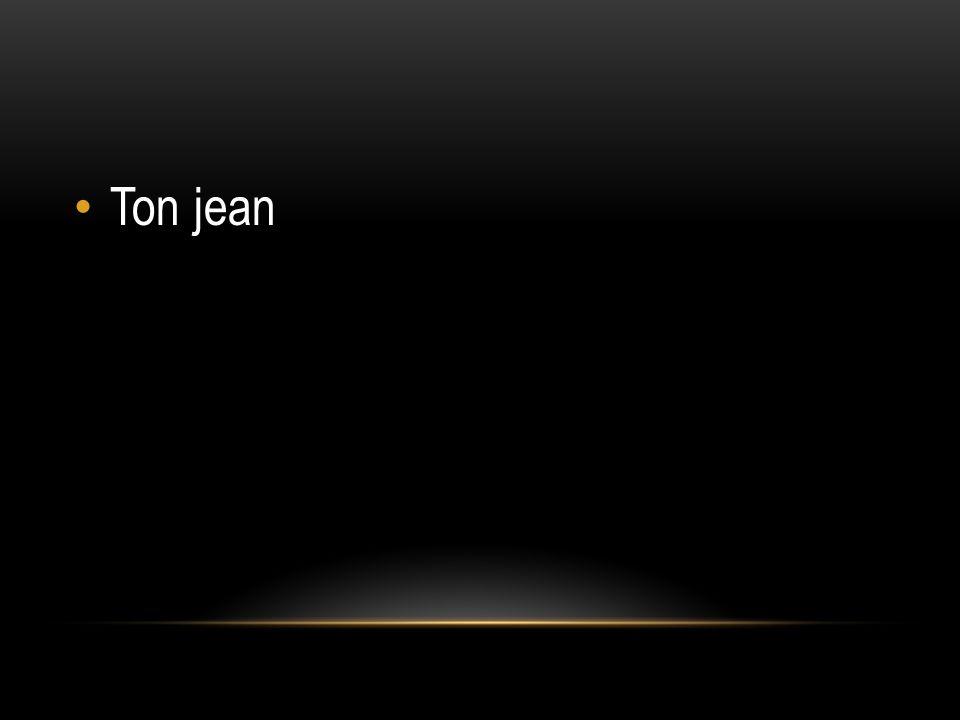 Ton jean