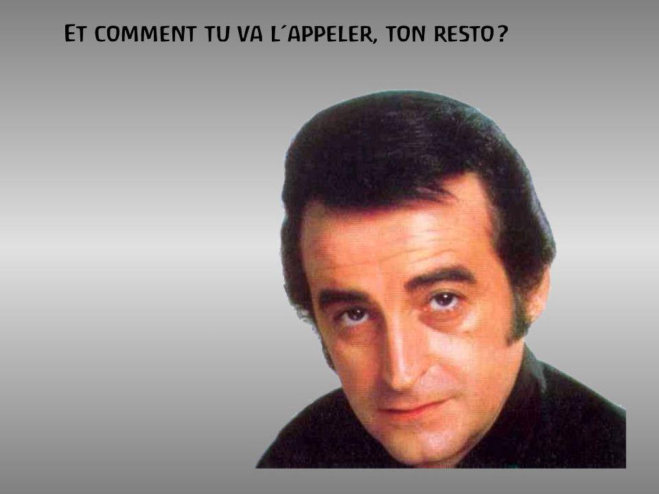Cest NOTRE célèbre chanteur Suisso-Belgo- Français, Bientot Monegasque, Johnny (Jean-Philippe Smet), qui veut absolument ouvrir un restaurant avec largent quil a engourdit à létat Français (et il a pas eu tort).