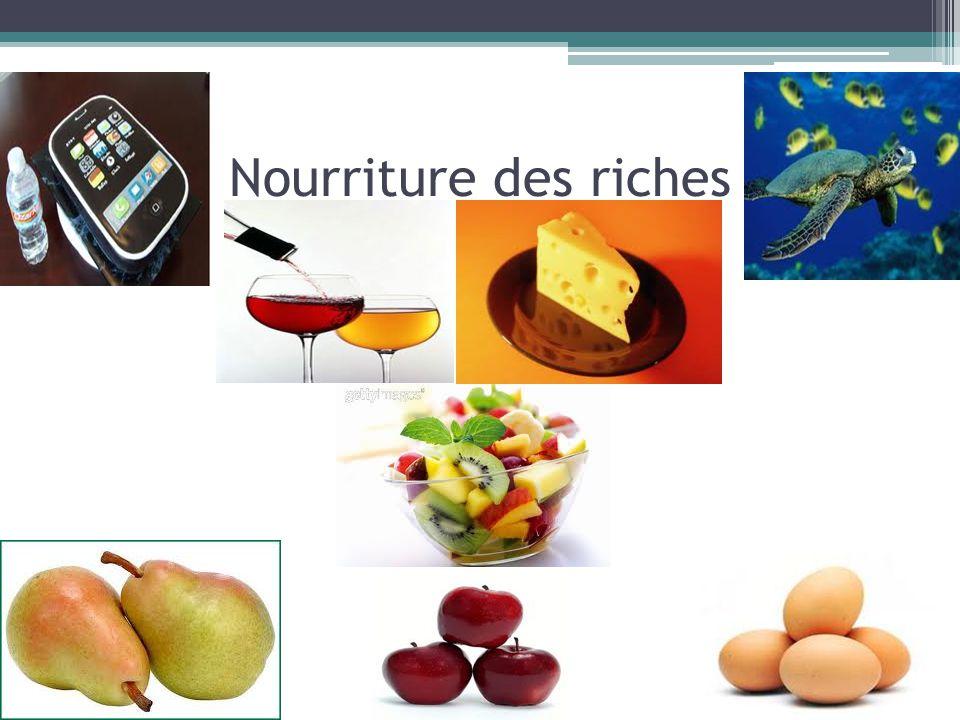 Nourriture des riches