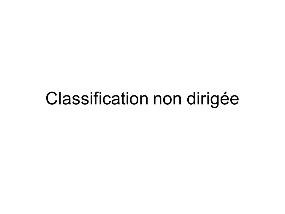 Classification non dirigée