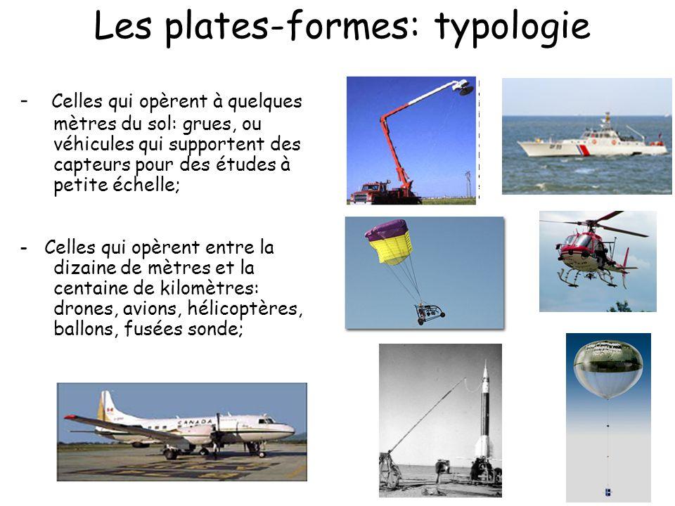 Les plates-formes: typologie - Celles qui opèrent à quelques mètres du sol: grues, ou véhicules qui supportent des capteurs pour des études à petite é