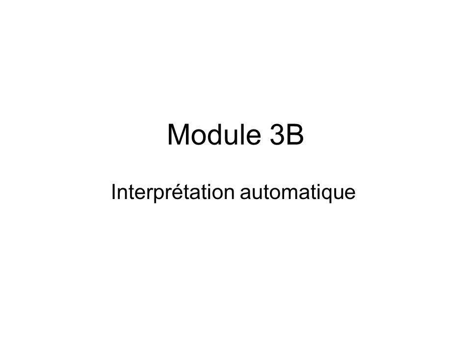 Module 3B Interprétation automatique
