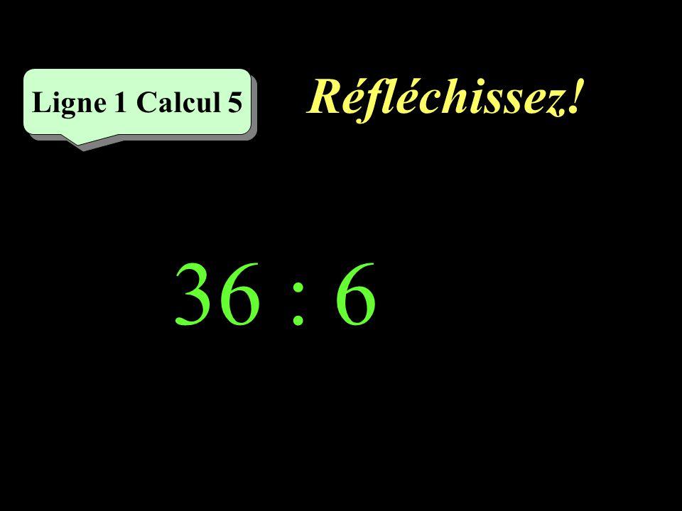 Écrivez ! 21 : 3 = Ligne 1 Calcul 4