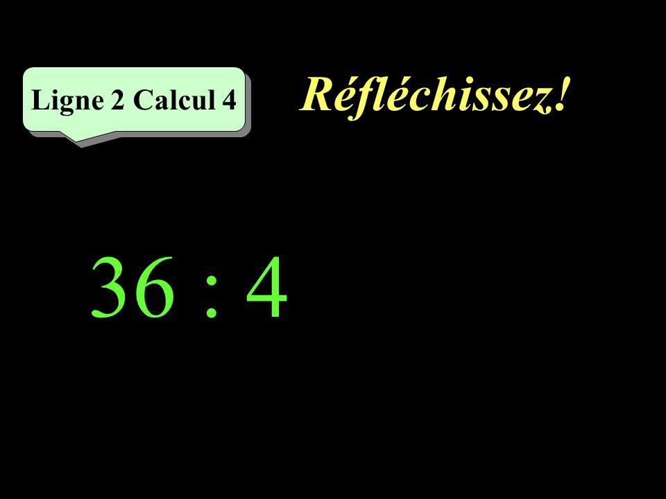 Écrivez ! 45 : 9 = Ligne 2 Calcul 3