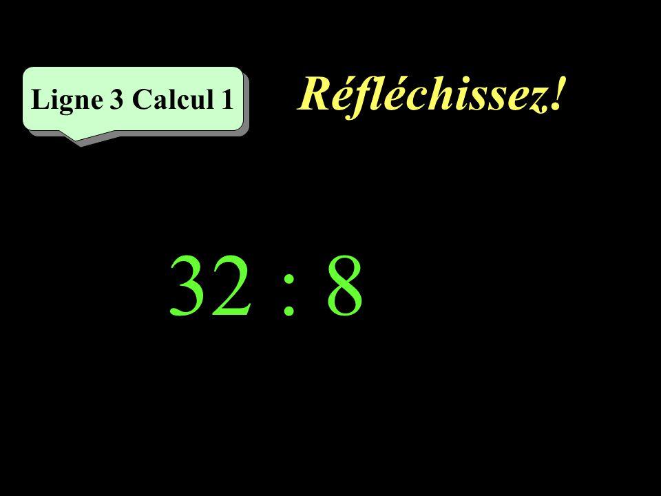 Écrivez ! 24 : 3 = Ligne 2 Calcul 5