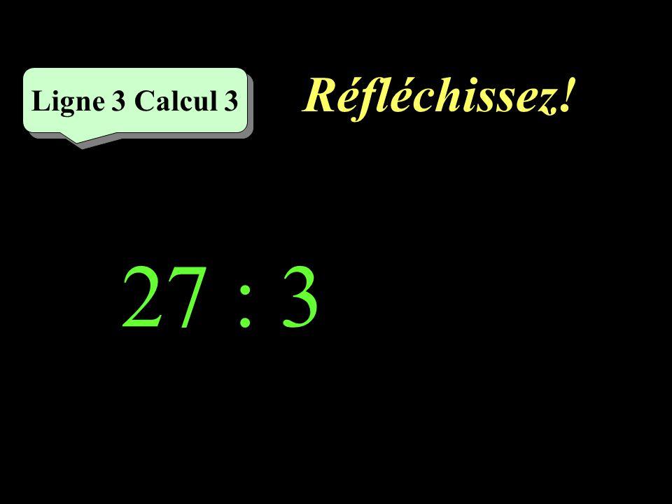 Écrivez ! Ligne 3 Calcul 2 35 : 7 =