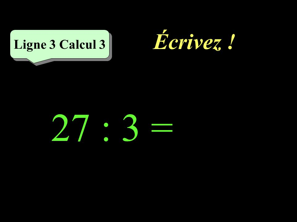 Réfléchissez! 27 : 3 Ligne 3 Calcul 3