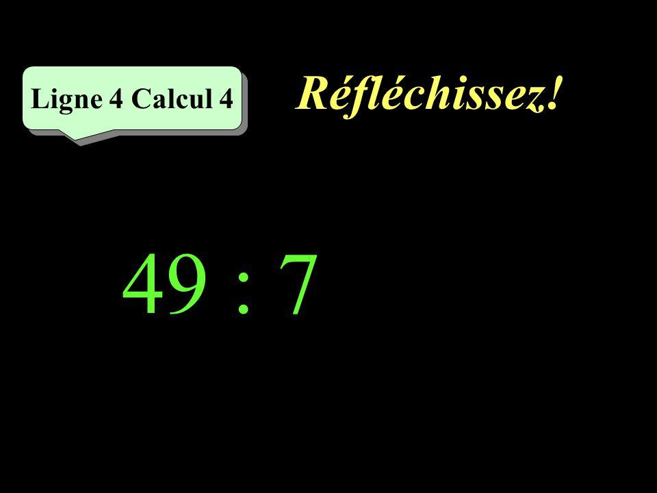Écrivez ! Ligne 4 Calcul 3 72 : 8 =