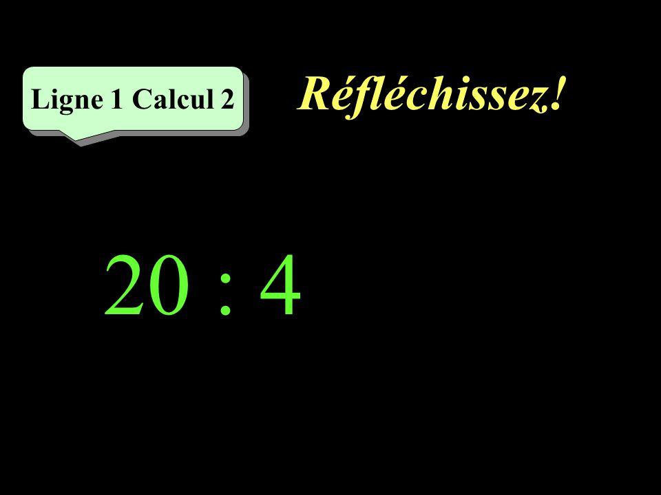 Réfléchissez! 28 : 7 Ligne 2 Calcul 2
