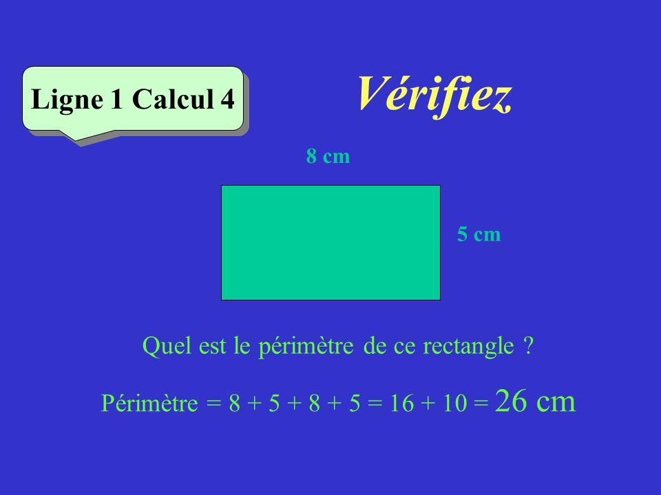 Vérifiez Ligne 1 Calcul 3 Quel est le périmètre de ce losange ? Périmètre = côté x 4 = 9 x 4 = 36 cm Ligne 1 Calcul 3 9 cm
