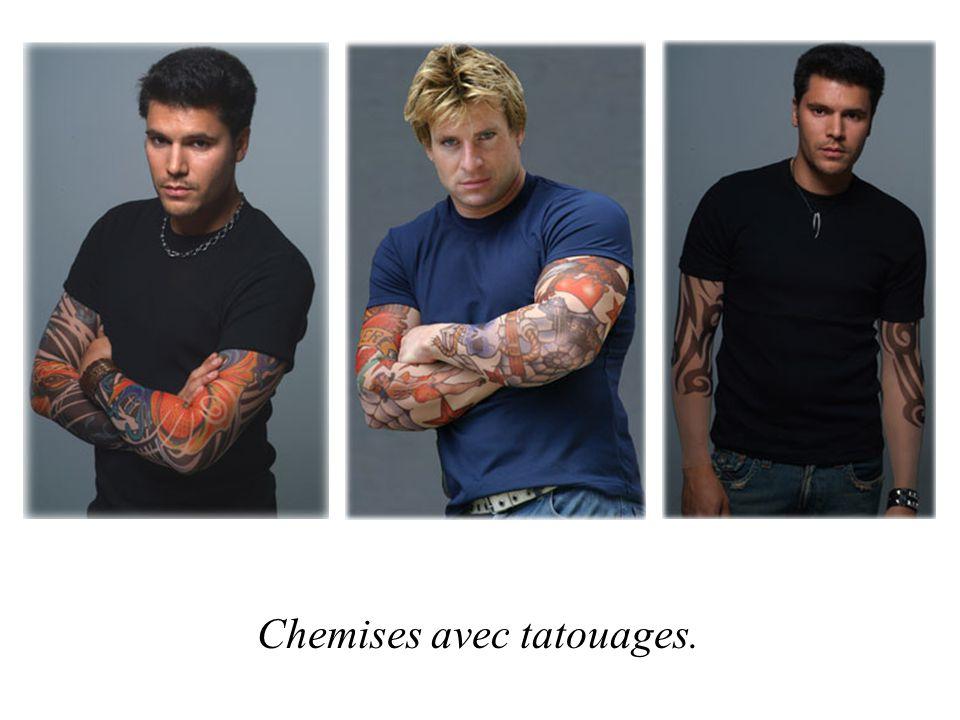 Chemises avec tatouages.