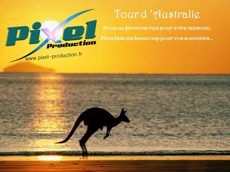 Tour d Australie Nous ne pouvons rien pour votre mémoire, Mais faisons beaucoup pour vos souvenirs…