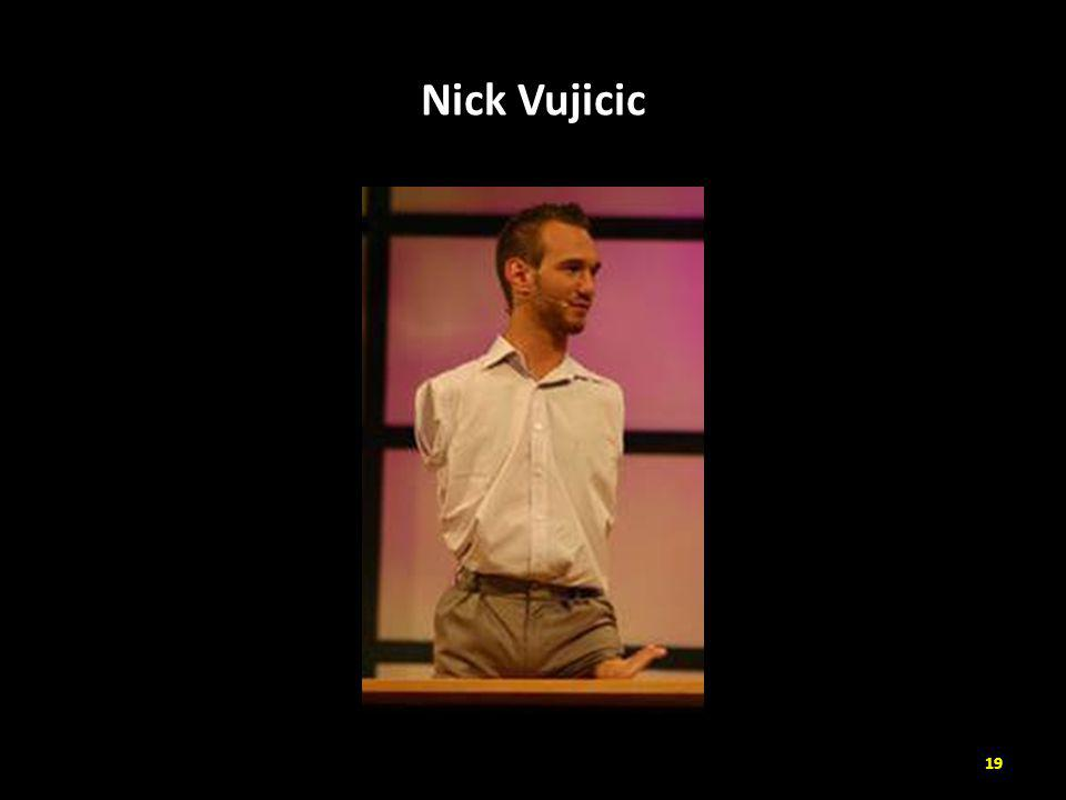 Nick Vujicic 19