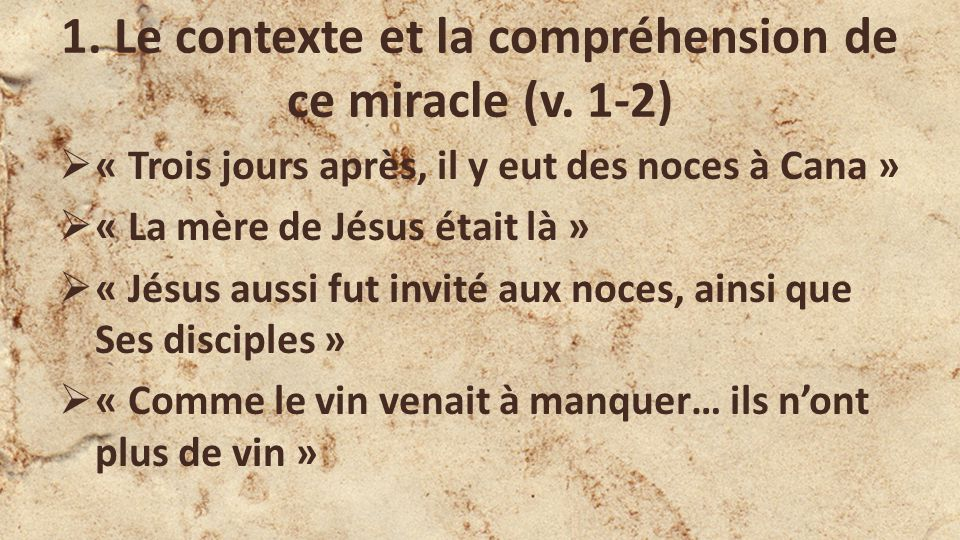 1.Le contexte et la compréhension de ce miracle (v.