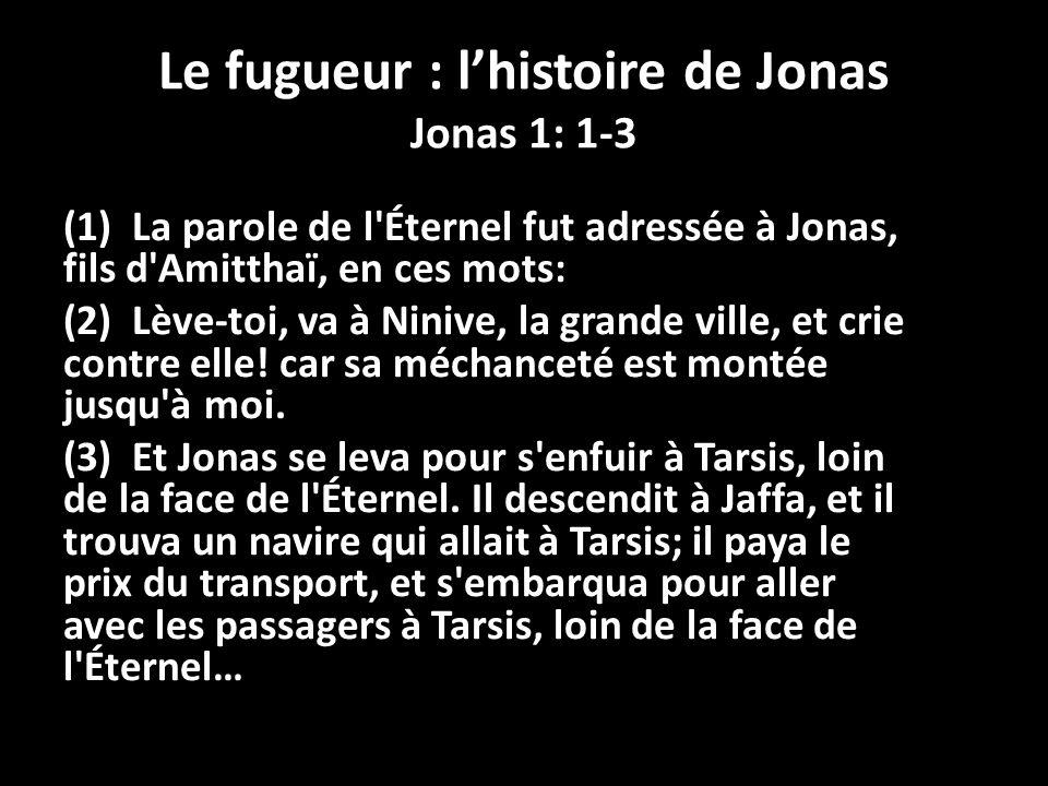 (1) La parole de l Éternel fut adressée à Jonas, fils d Amitthaï, en ces mots: (2) Lève-toi, va à Ninive, la grande ville, et crie contre elle.