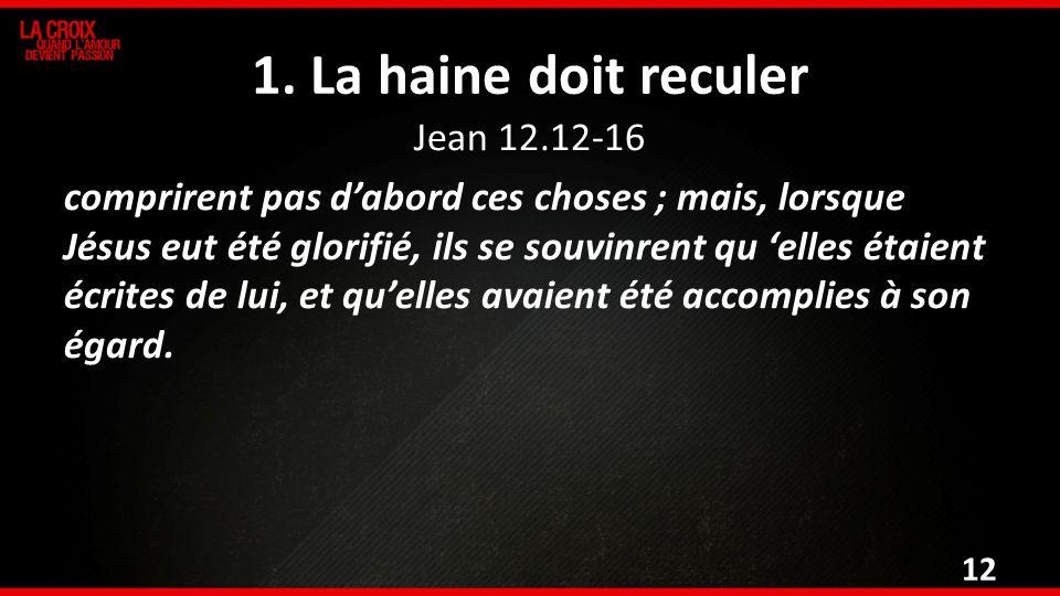 Jean 12.12-16 comprirent pas dabord ces choses ; mais, lorsque Jésus eut été glorifié, ils se souvinrent qu elles étaient écrites de lui, et quelles a