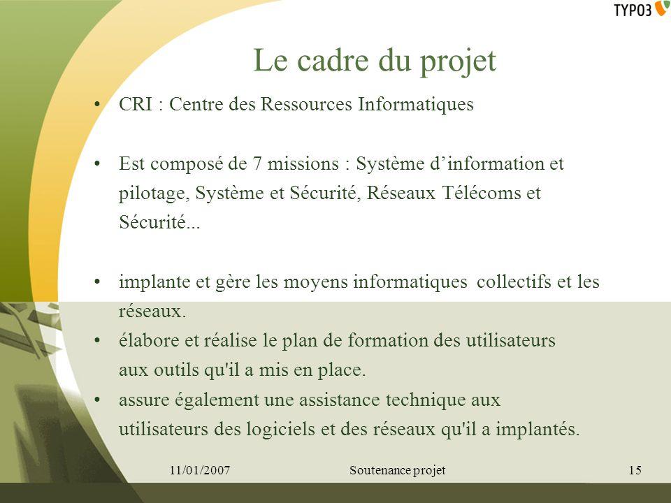 Le cadre du projet CRI : Centre des Ressources Informatiques Est composé de 7 missions : Système dinformation et pilotage, Système et Sécurité, Réseau
